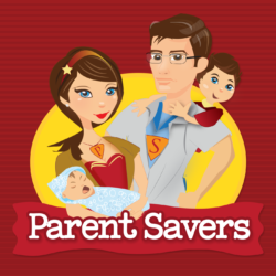Parent Savers Podcast | IPN | Independent Podcast Network