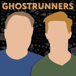 Ghostrunners Podcast | IPN | Independent Podcast Network