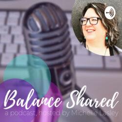 Balance Shared Podcast | IPN