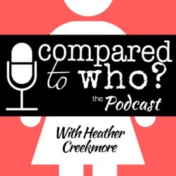 Compared to Who? Podcast | IPN