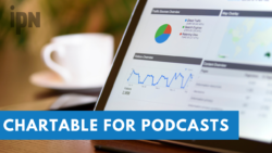 Using Chartable to Track Your Podcast | IPN | Independent Podcast Network