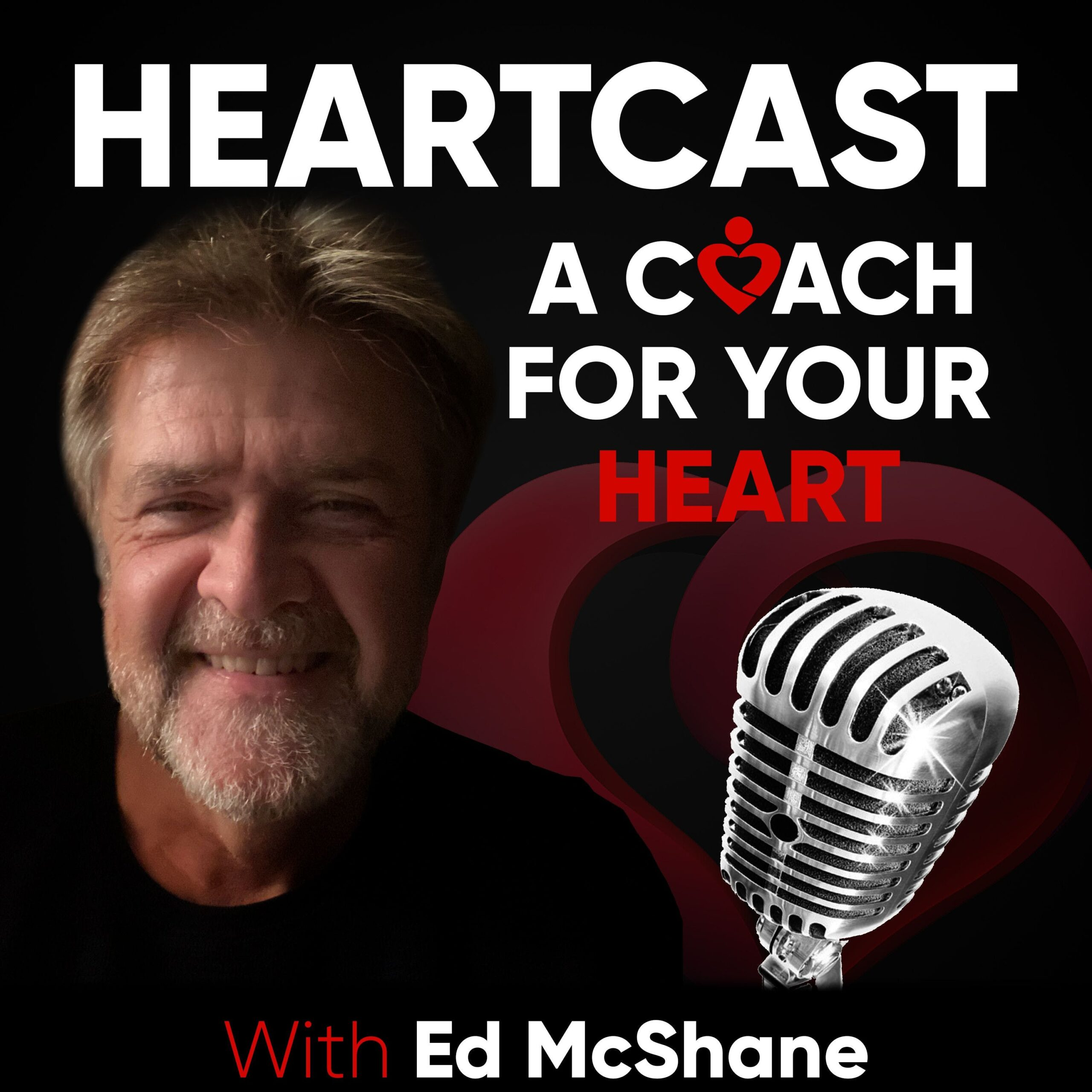 HEARTCAST: A Coach for your Heart with Ed McShane | IPN